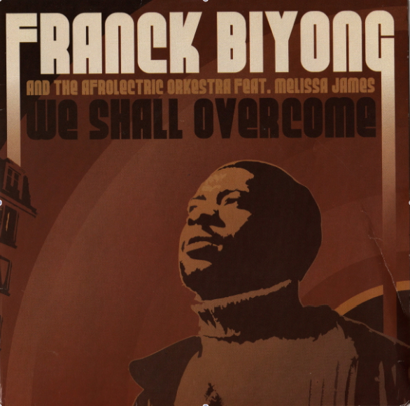 Franck Biyong « We Shall Overcome » 7 inch