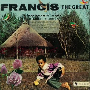 Francis The Great : Ravissante Baby
